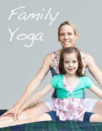 Family Yoga, Parents and Kids, Washington DC
